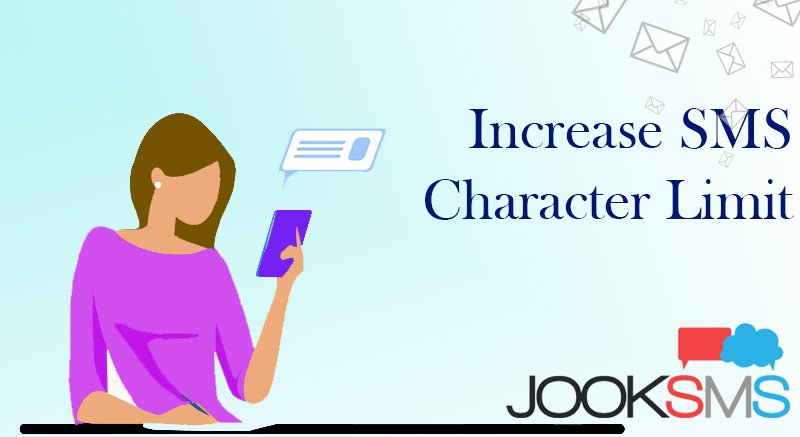 Increase SMS Character Limit